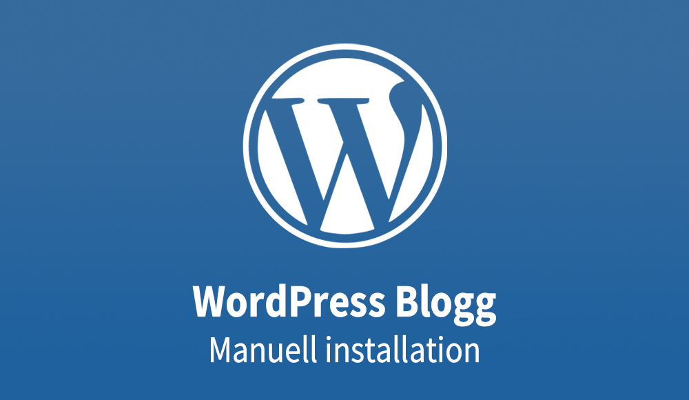 WordPress Blogg - Manuell installation